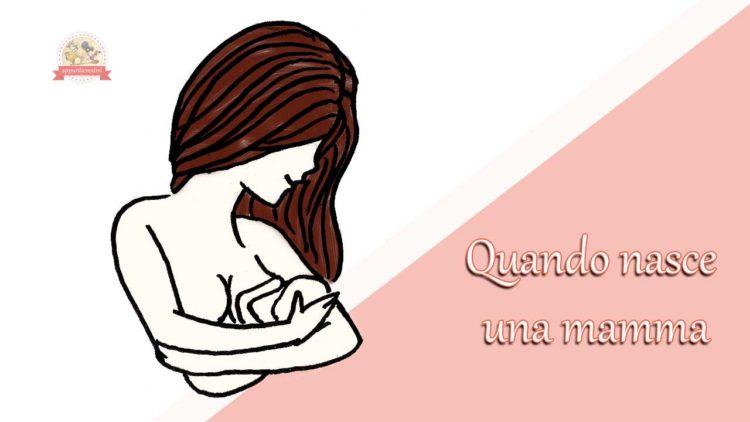 quando-nasce-una-mamma