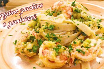 linguine gamberoni e zucchine primi piatti ricetta