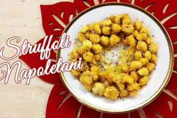 Struffoli ricetta napoletana